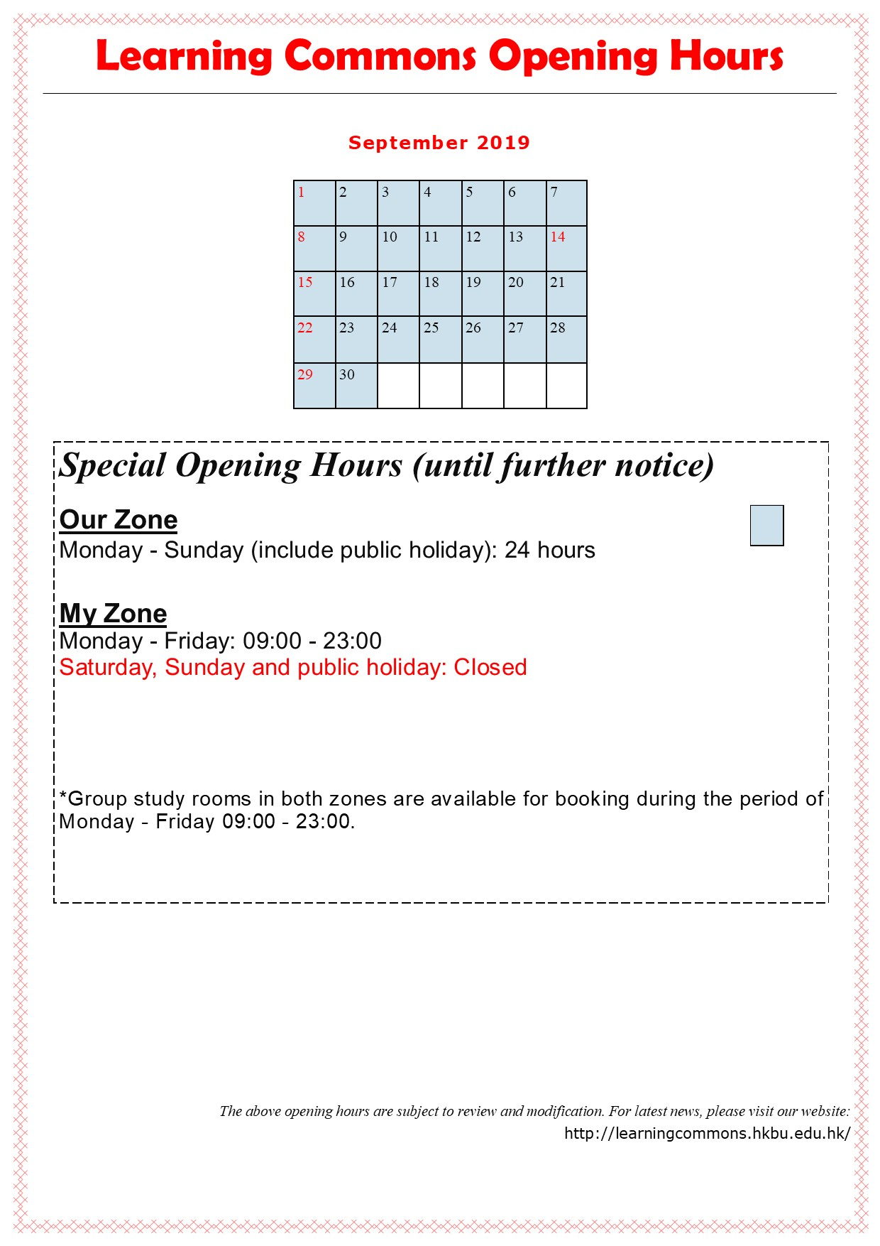 Learning Commons Special Opening Hour (Mon-Sun 24 Hours)