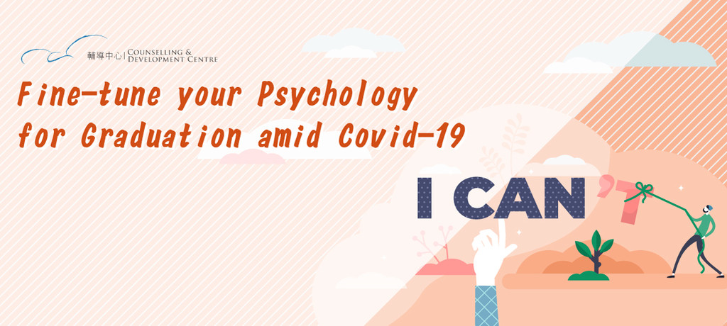 Fine-tune your Psychology for Graduation amid Covid-19