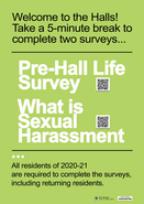 Welcome to the Halls! Take 5 minutes to complete two mandatory surveys