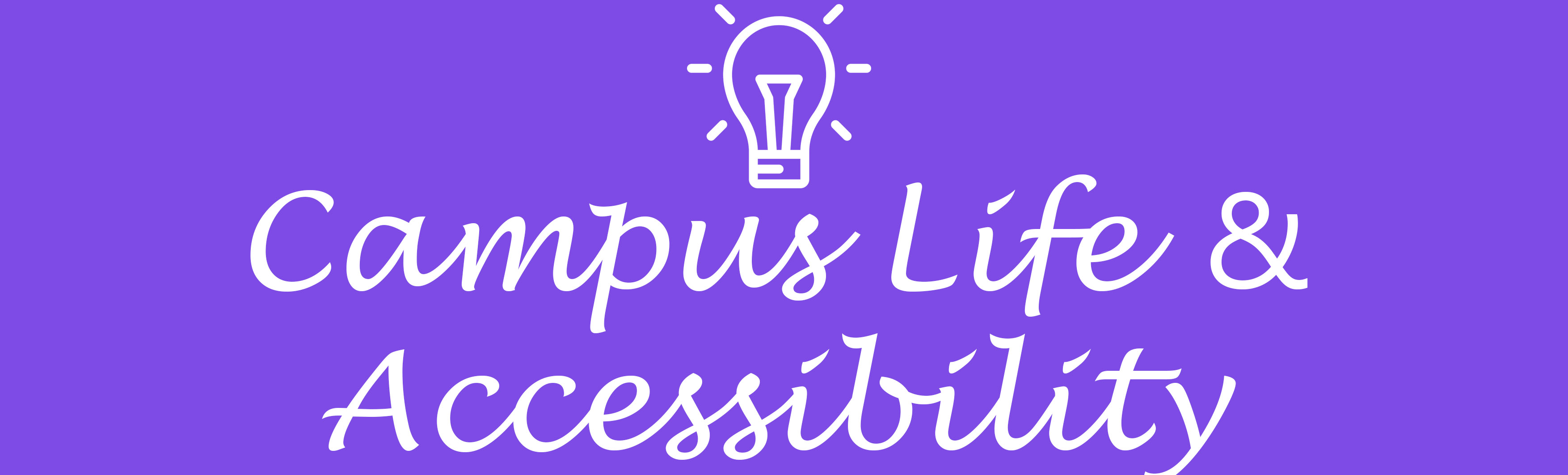 Campus life and accessibility